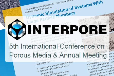 Die Erforschung poröser Medien durch Simulationen ist einer der Schwerpunkte der InterPore Jahreskonferenz. Der SFB 716 organisiert in diesem Jahr das größte Symposium der Tagung und präsentiert seine Ergebnisse der internationalen Forschergemeinschaft.